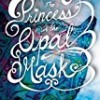 The Princess in the Opal Mask  (The Opal Mask)