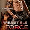 Irresistible Force (K-9 Rescue)