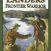 Becky Landers: Frontier Warrior
