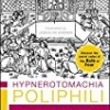 Hypnerotomachia Poliphili: The Strife of Love in a Dream