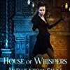 House of Whispers (Ellie Jordan)