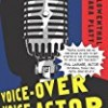Voice-Over Voice Actor: What It's Like Behind the Mic