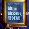 Me, the Missing, and the Dead