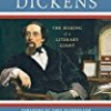 Charles Dickens: The Making of a Literary Giant