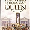 Flaunting, Extravagant Queen (French Revolution)
