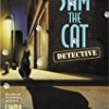 Sam the Cat: Detective (Sam the Cat Mysteries)