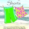 Sandy Shorts: Stories Set in and Around Bethany, Cape May, Lewes, Rehoboth, Ocean City, and Wildwood