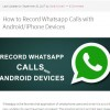 How to Record Whatsapp Calls with Android/iPhone Devices