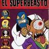 The Haunted World of El Superbeasto