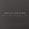 Love Me Harder - Ariana Grande ft. The Weeknd