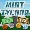 Mint Tycoon