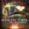 Ricochet Through Time (Echo)