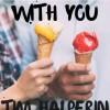 With You - Tim Halperin
