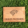 Game of Thrones inspired Dinner is Coming Wooden Chopping Board