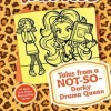 Tales from a Not-So-Dorky Drama Queen (Dork Diaries)