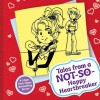 Tales from a Not-So-Happy Heartbreaker (Dork Diaries)