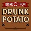 Drunk Potato