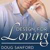 Design for Loving