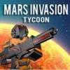 Mars Invasion Tycoon