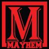 Mayhem Tha Series