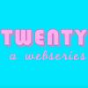 Twenty: A Webseries