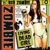 Living Dead Girl by Rob Zombie