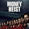La Casa de Papel (Money Heist)