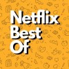 [DISCUSSION] Netflix Best Of