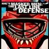 NHL's Masked Men: The Last Line of Defense