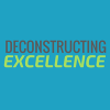 Deconstructing Excellence