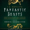 Fantastic Beasts and Where to Find Them read by Eddie Redmayne