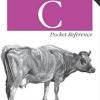 C Pocket Reference