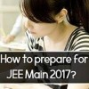 [TUTORIAL] How to Prepare for JEE Main 2017 in 60 days