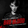 Bad Blood feat Kendrick Lamar