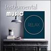 Instrumental Music & Relax